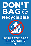 Don't Bag Recylables Poster